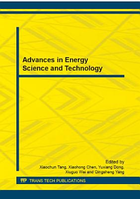 Advances in Energy Science and Technology