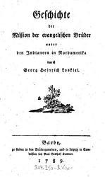 Geschichte der Mission der evangelischen Br  der unter den Indianern in Nordamerika PDF