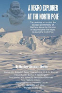 A Negro Explorer at the North Pole PDF