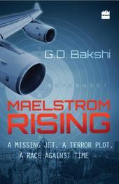 Maelstrom Rising