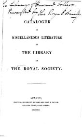 Catalogue of Miscellaneous Literature in the Library