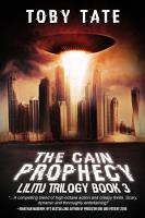 The Cain Prophecy  Lilitu Trilogy Book 3  PDF