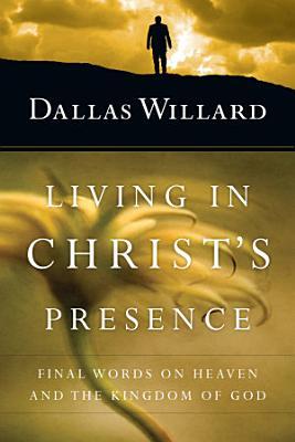 Living in Christ s Presence