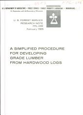A simplified procedure for developing grade lumber from hardwood logs