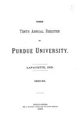 The Annual Register of Purdue University, Lafayette, Indiana