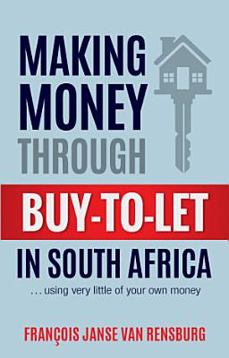Making Money Through Buy to Let in South Africa