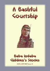 A BASHFUL COURTSHIP - American Indian folklore: Baba Indaba Children's Stories Issue 31
