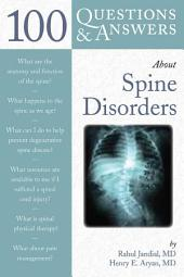 100 Questions & Answers About Spine Disorders