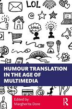 Humour Translation in the Age of Multimedia
