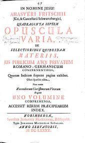 Opuscula varia iuris publici et privati