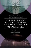 International Case Studies in the Management of Disasters PDF