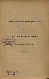 Leydens Roomsch-Katholijke weezen aan Leydens burgers, by den aanvang van het jaar 1848