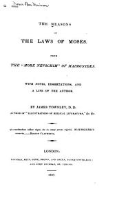 "The Reasons of the Laws of Moses: From the ""More Nevochim"" of Maimonides"