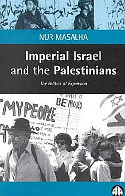 Imperial Israel and the Palestinians PDF