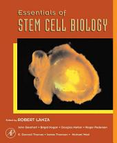 Essentials of Stem Cell Biology