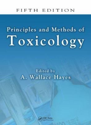 Principles and Methods of Toxicology  Fifth Edition PDF