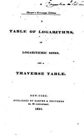 A Table of Logarithms of Logarithmic Sines and a Traverse Table