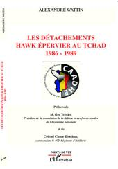 Les détachements hawk Epervier au Tchad: 1986-1989