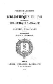Précis de l'histoire de la Bibliothq̀ue du roi, aujourd'hui Bibliothèque nationale