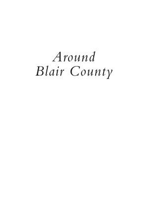 Around Blair County
