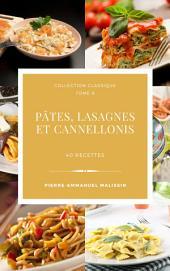 Pates, Lasagnes et Cannellonis