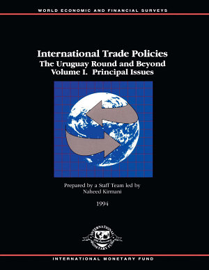 International Trade Policies  The Uruguay Round and Beyond  Volume I  Principal Issues PDF