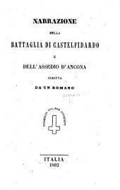 Récit de la bataille de Castel-Fidardo, etc. Narrazione della battaglia di Castelfidardo e dell'assedio d'Ancona. Scritta da un Romano
