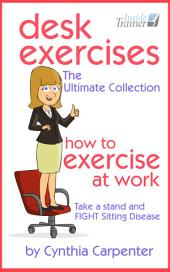 Desk Exercises: How to Exercise at Work