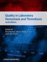 Quality in Laboratory Hemostasis and Thrombosis PDF
