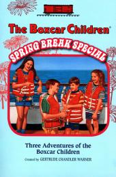 Spring Break Special: Three Adventures of the Boxcar Children