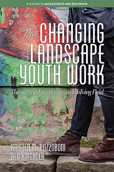 The Changing Landscape of Youth Work PDF