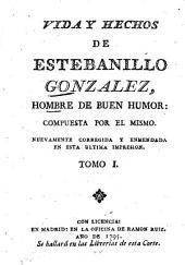 Vida y hechos de Estevanillo González: hombre de buen humor, Volumen 1