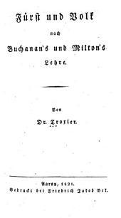 Fuerst und volk nach Buchanan's und Milton's lehre