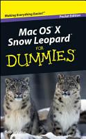 Mac OS X Snow Leopard For Dummies  Pocket Edition PDF