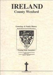 County Wexford, Ireland: Genealogy and Family History Notes