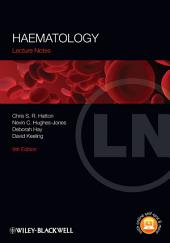 Lecture Notes: Haematology: Edition 9