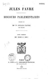 Discours parlementaires: Volume 1