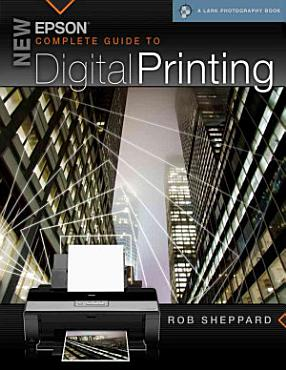 New Epson Complete Guide to Digital Printing PDF