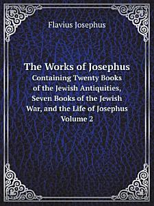 The Works of Josephus Book