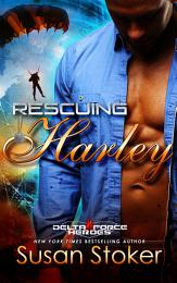 Rescuing Harley: A Military Romantic Suspense