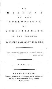 An History Of The Corruptions Of Christianity: Volume 2