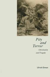 Pity And Terror: Christianity And Tragedy
