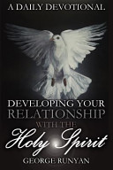 A Daily Devotional   Developing Your Relationship with the Holy Spirit PDF