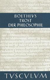 Trost der Philosophie / Consolatio philosophiae: Lateinisch - Deutsch, Ausgabe 6