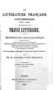 La littérature française contemporaine. XIXe siècle: Le tout accompagné de notes biographiques et littéraires, Volume3