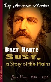 Susy, a Story of the Plains: Top American Novelist