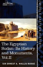 The Egyptian Sudan: Its History and Monuments