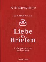 This Modern Love  Liebe in Briefen PDF
