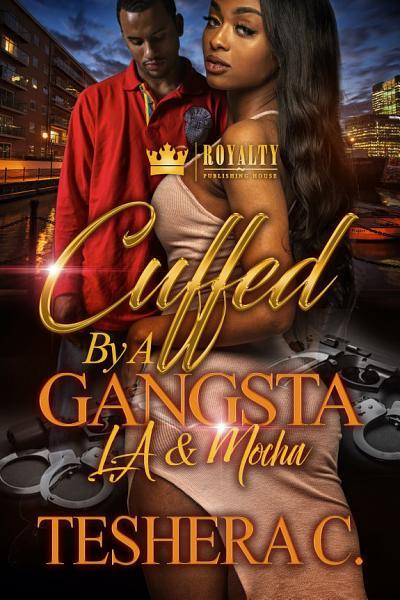 Download Cuffed By A Gangsta Book