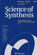 Science of Synthesis: Houben-Weyl Methods of Molecular Transformations Vol. 26